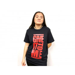 'Give It To Me' Tee